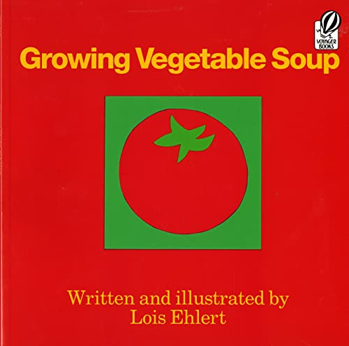 9780152325800: Growing Vegetable Soup (Voyager Books)