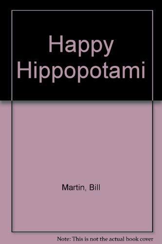 9780152333812: Happy Hippopotami