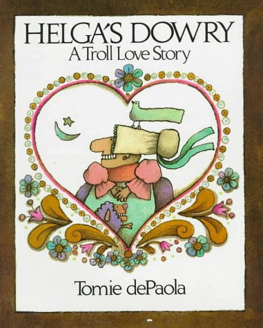 9780152337018: Helga's Dowry: A Troll Love Story