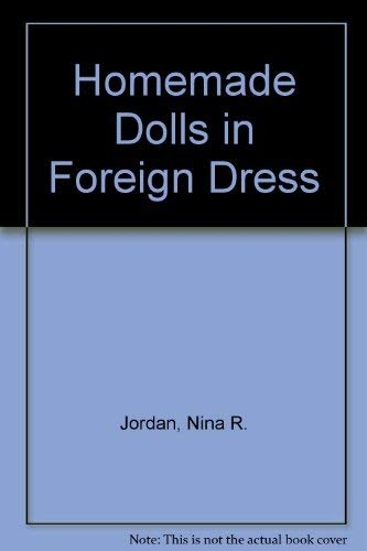 Homemade Dolls in Foreign Dress: Jordan, Nina R