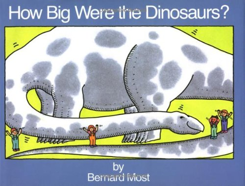 9780152368005: How Big Were the Dinosaurs?