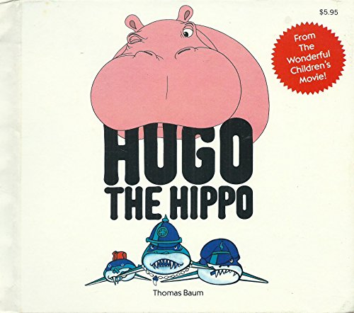 9780152373009: Hugo-The Hippo