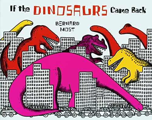 9780152380212: If the Dinosaurs Came Back