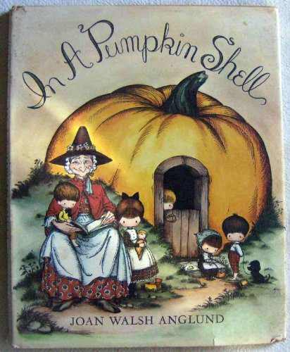 9780152382704: In a Pumpkin Shell: A Mother Goose ABC