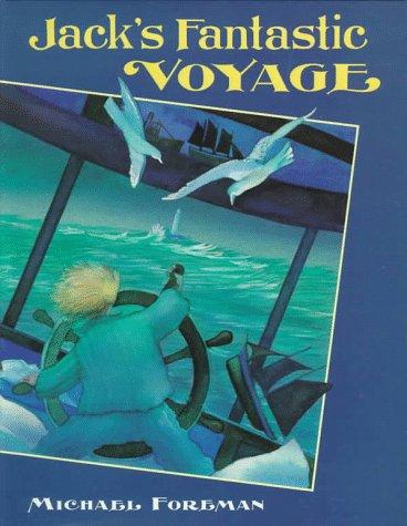 9780152394967: Jack's Fantastic Voyage