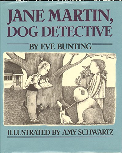 Jane Martin, Dog Detective (9780152395865) by Eve Bunting