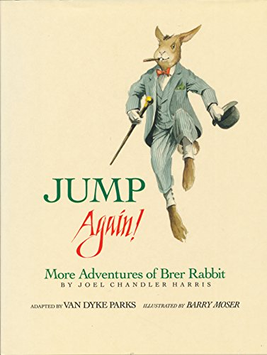 Jump Again! : More Adventures of Brer: Harris, Joel Chandler,
