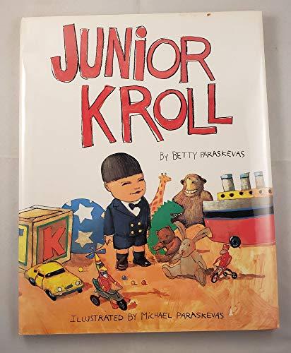 9780152414979: Junior Kroll