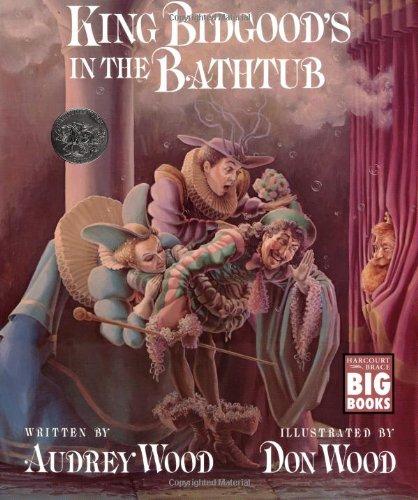 9780152427320: King Bidgood's in the Bathtub