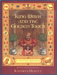 King Midas and the Golden Touch: Hewitt, Kathryn