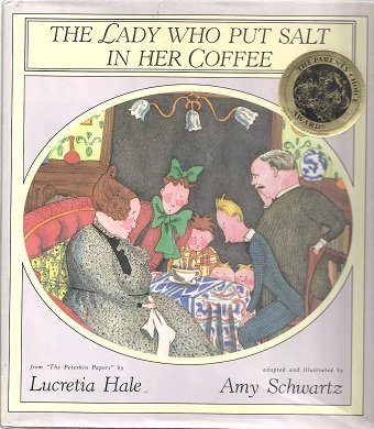 The Lady Who Put Salt in Her Coffee: Hale, Lucretia