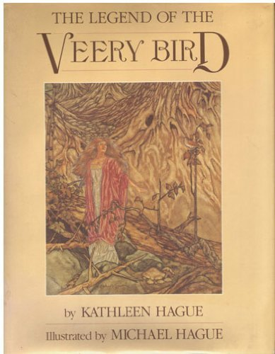 The Legend of the Veery Bird: Kathleen Hague