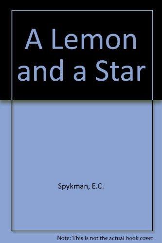 9780152447137: A Lemon and a Star