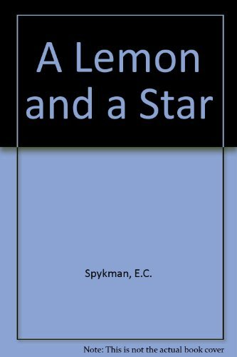 A Lemon and a Star: Elizabeth C. Spykman