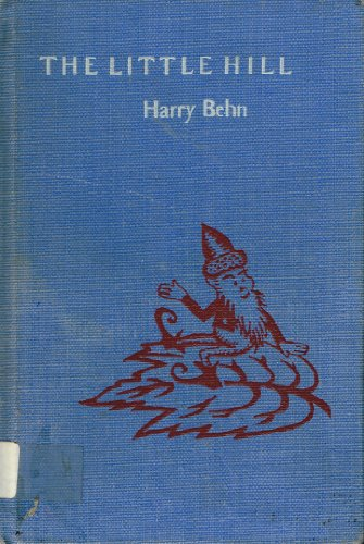 9780152459666: The Little Hill; Poems and Pictures
