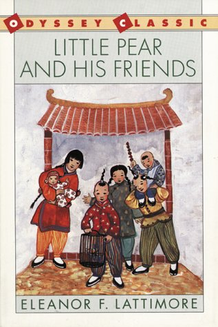 Little Pear and His Friends: Lattimore, Eleanor Frances