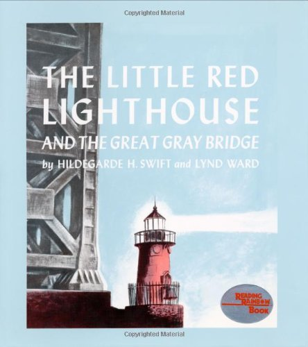 9780152470401: The Little Red Lighthouse and the Great Gray Bridge