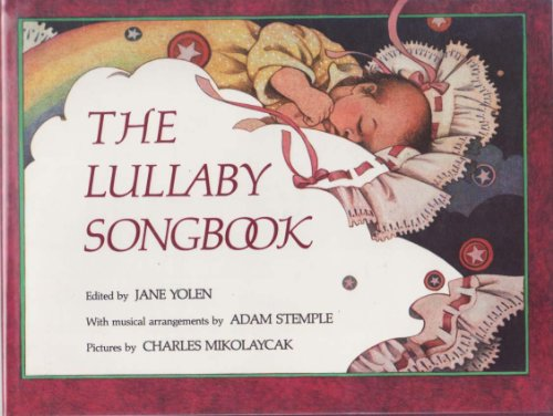 9780152499037: The Lullaby Songbook