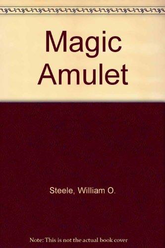 9780152504274: The Magic Amulet