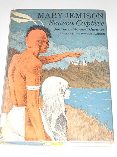 9780152521905: Mary Jemison Seneca Captive