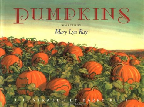 9780152522520: Pumpkins: A Story for a Field