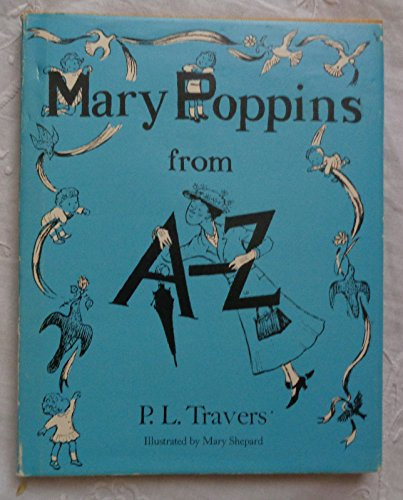 9780152525903: Mary Poppins from A to Z