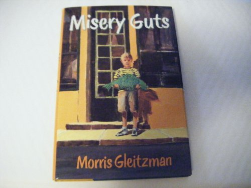 9780152547684: Misery Guts