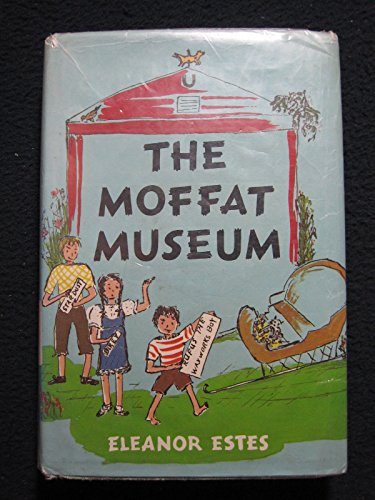 9780152550868: The Moffat Museum