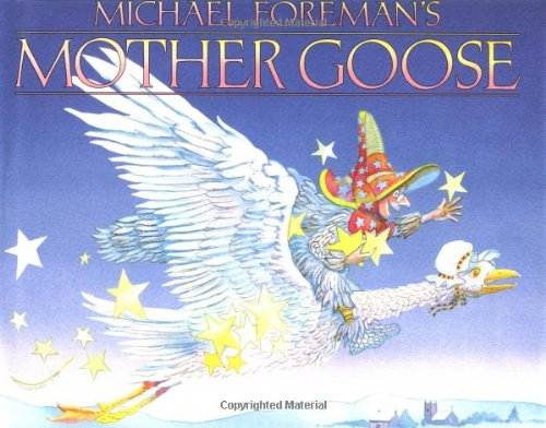 MICHAEL FOREMAN'S MOTHER GOOSE.INCLUDES WEE WILLIE WINKIE;: FOREMAN, MICHAEL.OPIE, IONA