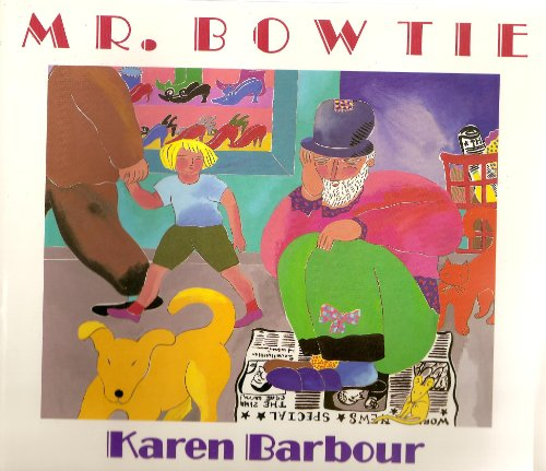 Mr. Bow Tie (015256165X) by Karen Barbour