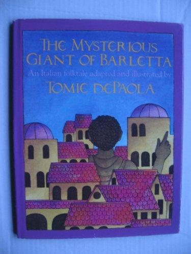 9780152563479: The Mysterious Giant of Barletta: An Italian Folktale