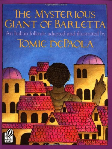 9780152563493: The Mysterious Giant of Barletta: An Italian Folktale (Voyager/HBJ Book)