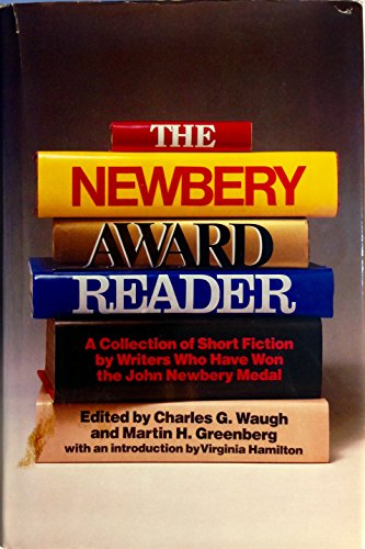 The Newbery Award Reader (9780152570347) by Charles G. Waugh; Martin Greenberg