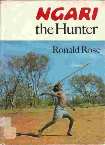Ngari, the Hunter.: Ronald Rose