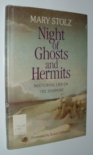 9780152573331: Night of Ghosts and Hermits: Nocturnal Life on the Seashore