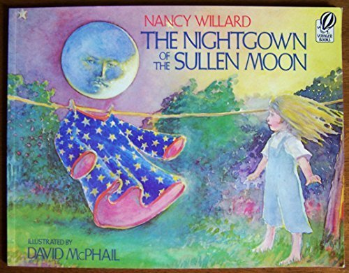 9780152574307: The Nightgown of the Sullen Moon