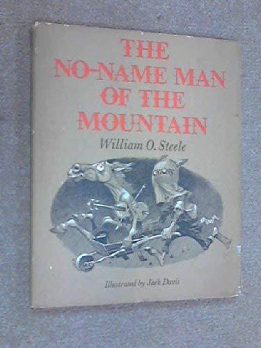 9780152575014: No-Name Man of the Mountain