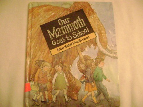 9780152588373: Our Mammoth Goes to School
