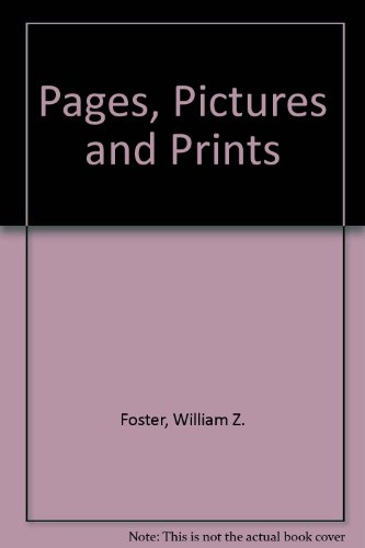 9780152592127: Pages, Pictures and Prints