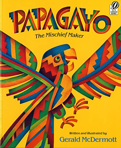 9780152594640: Papagayo: The Mischief Maker (Voyager Books)
