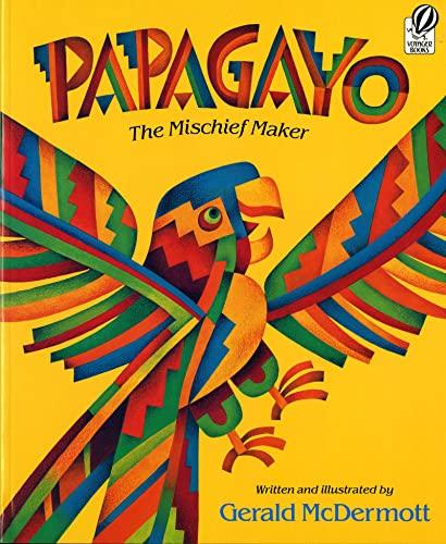 9780152594640: Papagayo: The Mischief Maker
