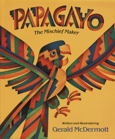 9780152594657: Papagayo: The Mischief Maker
