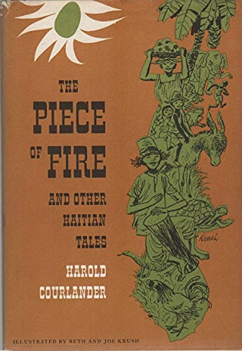 9780152616106: Piece of Fire and Other Haitian Tales