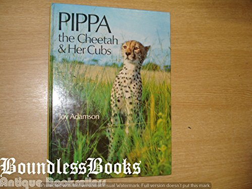 9780152621254: Pippa: The Cheetah and Her Cubs