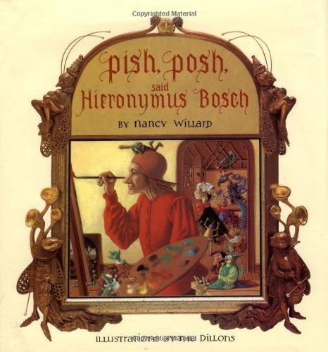 PISH, POSH, SAID HIERONYMUS BOSCH: Willard, Nancy