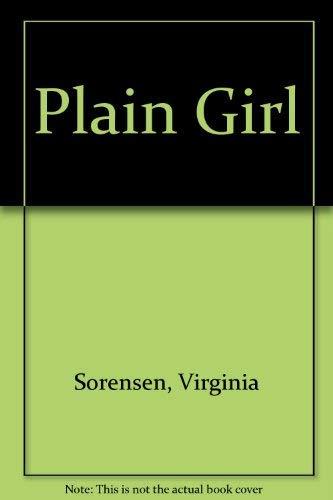 9780152624347: Plain Girl