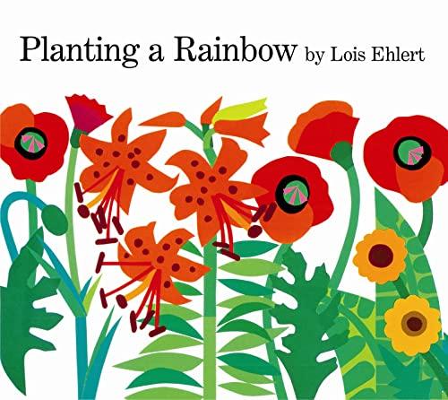 9780152626105: Planting a Rainbow