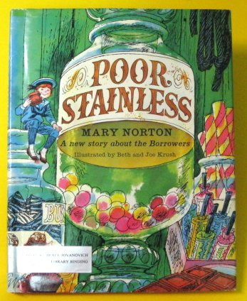 9780152632229: Poor Stainless: A new story about the Borrowers