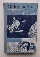 Postmarked the Stars: Norton, Andre