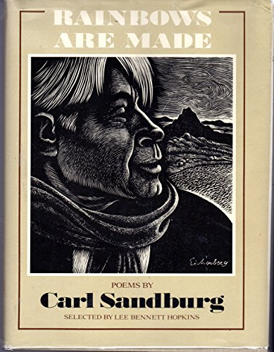 Rainbows Are Made : Poems by Carl: Sandburg, Carl